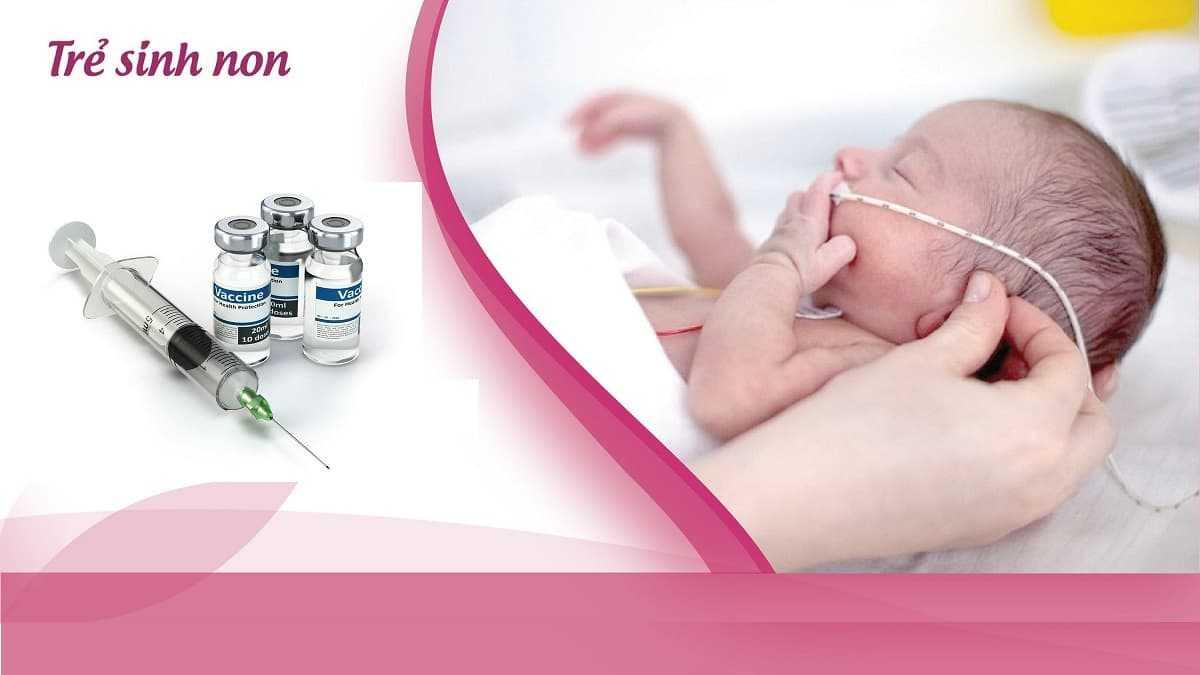 vắc-xin cho trẻ sinh non